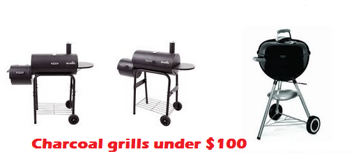 best charcoal grills under $100