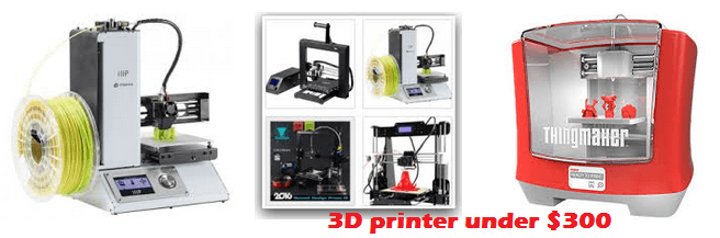 best 3D printer under $300