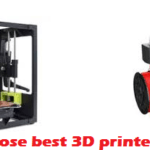How To Choose Best 3D Printer