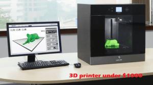 best 3D printer under $1000